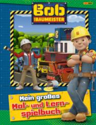 Bob der Baumeister: Mein großes Mal- und Lernspielbuch