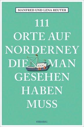 111 Orte auf Norderney, die man gesehen haben muss