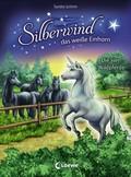 Silberwind, das weiße Einhorn - Die vier Wildpferde