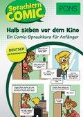 PONS Sprachlern-Comic Deutsch als Fremdsprache - Halb sieben vor dem Kino