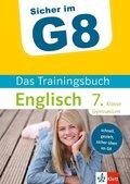 Sicher im G8 - Das Trainingsbuch Englisch 7. Klasse Gymnasium