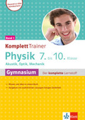 KomplettTrainer Physik 7.-10. Klasse Gymnasium - Bd.1
