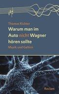 Warum man im Auto nicht Wagner hören sollte