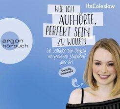ItsColeslaw: Wie ich aufhörte, perfekt sein zu wollen, 2 Audio-CDs