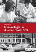 """Immunologie im """"kleinen Staat"""" DDR"""