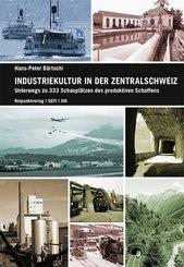 Industriekultur in der Zentralschweiz