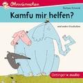 Kamfu mir helfen? und andere Geschichten, 1 Audio-CD