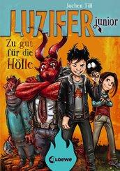 Luzifer junior (Band 1) - Zu gut für die Hölle