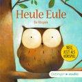 Heule Eule und andere Geschichten - Die Hörspiele, Audio-CD