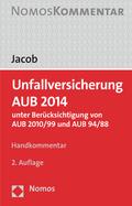 Unfallversicherung AUB 2014, Handkommentar