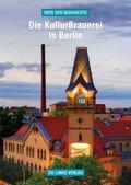 Die KulturBrauerei in Berlin