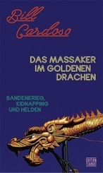 Das Massaker im Goldenen Drachen