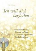 Ich will dich begleiten ..., m. 1 Audio-CD