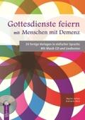 Gottesdienste feiern mit Menschen mit Demenz, m. Audio-CD
