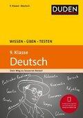Duden Wissen - Üben - Testen: Deutsch 9. Klasse