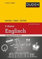 Duden Wissen - Üben - Testen: Englisch 9. Klasse