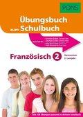 PONS Übungsbuch zum Schulbuch Französisch 2. Lernjahr Gymnasium