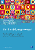 Familienbildung - wozu?