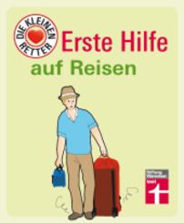 Erste Hilfe auf Reisen