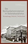 Das Reichsarbeitsministerium im Nationalsozialismus