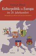 Kulturpolitik in Europa im 20. Jahrhundert