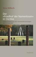 "Der ""Friedhof der Namenlosen"" in Oerbke"