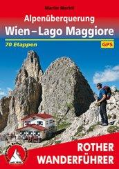Rother Wanderführer Alpenüberquerung Wien - Lago Maggiore