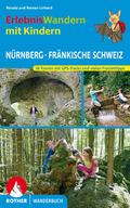 Rother Wanderbuch Erlebniswandern mit Kindern Nürnberg - Fränkische Schweiz
