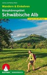 Rother Wanderbuch Biosphärengebiet Schwäbische Alb. Wandern & Einkehren