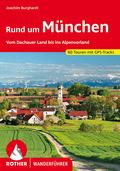 Rother Wanderführer Rund um München