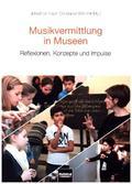 Musikvermittlung in Museen, m. CD-ROM