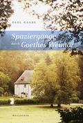 Spaziergänge durch Goethes Weimar