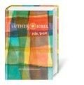 Bibelausgaben: Lutherbibel FÜR DICH, Revision 2017; Deutsche Bibelgesellschaft