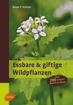 Essbare & giftige Wildpflanzen