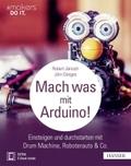 Mach was mit Arduino! (Ebook nicht enthalten)