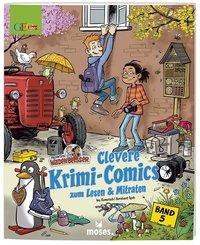 Redaktion Wadenbeißer - Clevere Krimi-Comics zum Lesen & Mitraten