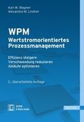 WPM - Wertstromorientiertes Prozessmanagement (Ebook nicht enthalten)