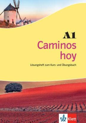 Caminos hoy: Lösungsheft zum Kurs- und Übungsbuch A1