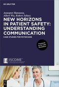 New Horizons in Patient Safety: Understanding Communication