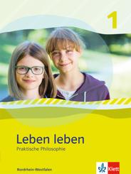 Leben leben, Ausgabe Nordrhein-Westfalen ab 2017: 5./6. Schuljahr, Schülerbuch; 1