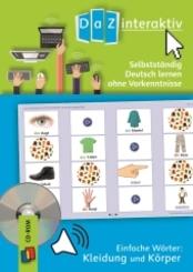 Selbstständig Deutsch lernen ohne Vorkenntnisse - einfache Wörter: Kleidung und Körper, 1 CD-ROM (Einzellizenz)