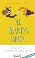 Der Fairness-Faktor - Das Geheimnis erfolgreicher Verhandlung