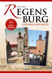 Regensburg gestern und heute