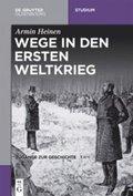 Wege in den Ersten Weltkrieg