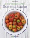 Frühlingsleichte Sommerküche