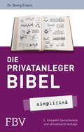Die Privatanlegerbibel - simplified