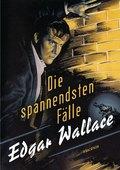 Edgar Wallace - Die spannendsten Fälle (5 Bücher in einem)