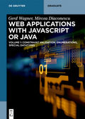 Developing Web Applications with UML and Javascript or Java - Vol.1