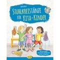 Stuhlkreistänze für Kita-Kinder, m. 1 Audio-CD