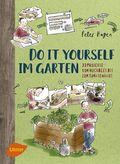 Do it yourself im Garten